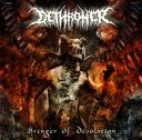 Dethroner - Bringer Of Desolation