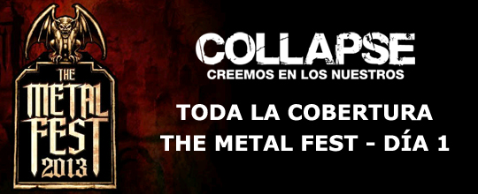 The Metal Fest 2013: Da 1 - Toda la Cobertura