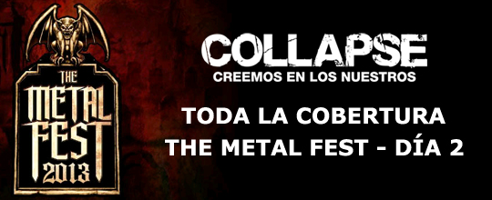 The Metal Fest 2013: Da 2 - Toda la Cobertura