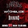 31 de Julio: Witchblade, Anima Inmortalis y Raining en Rock & Guitarras