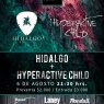 06 de Agosto: Hidalgo e Hyperactive Child en House Rock